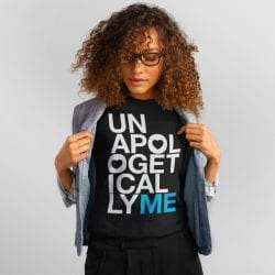 Unapologetically Me Tshirt Model