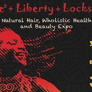 24th Annual International Locks Conference Natural Hair, Wholistic Health and Beauty Expo