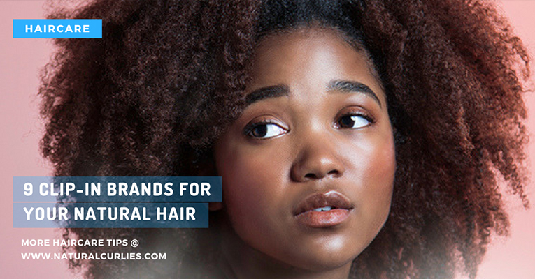 9 clip-in brands for your natural hair